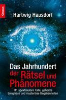 Hartwig Hausdorf: Das Jahrhundert der Rätsel und Phänomene ★★★