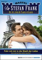 Stefan Frank: Dr. Stefan Frank - Folge 2217 ★★★★