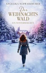 Der Weihnachtswald - Ein Wintermärchen