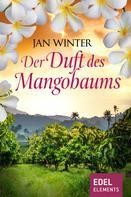 Jan Winter: Der Duft des Mangobaums ★★★★★