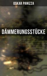 Dämmerungsstücke - Das Wachsfigurenkabinett, Eine Mondgeschichte, Der Stationsberg & Die Menschenfabrik