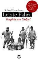 Robert Falcon Scott: Letzte Fahrt - Tragödie am Südpol ★★★★★