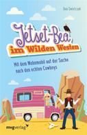 Bea Swietczak: Jetset-Bea im Wilden Westen ★★★★