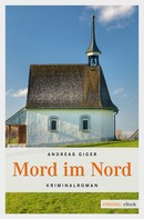 Andreas Giger: Mord im Nord ★★★