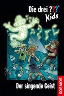 Ulf Blanck: Die drei ??? Kids, 49, Der singende Geist (drei Fragezeichen Kids) ★★★★