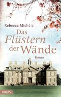 Rebecca Michéle: Das Flüstern der Wände ★★★★
