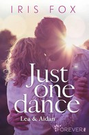 Iris Fox: Just one dance - Lea & Aidan ★★★★