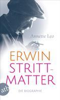 Annette Leo: Erwin Strittmatter ★★★★