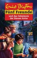 Enid Blyton: Fünf Freunde und das Geheimnis der blauen Katze ★★★★★