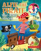 Maxine Barry: Alfie the Pirate and Other Stories
