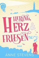 Anne Stevens: Hering, Herz und Friesennerz