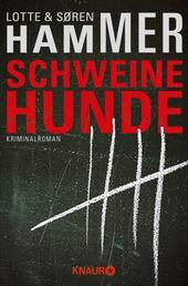 Schweinehunde - Kriminalroman