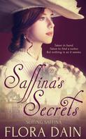 Flora Dain: Saffina's Secrets