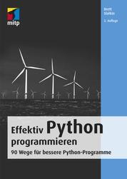 Effektiv Python programmieren - 90 Wege für bessere Python-Programme