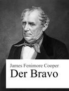 James Fenimore Cooper: Der Bravo