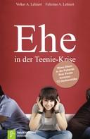 Volker A. Lehnert: Ehe in der Teenie-Krise ★★★★★