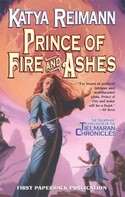 Katya Reimann: Prince of Fire and Ashes