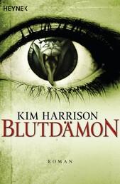 Blutdämon - Die Rachel-Morgan-Serie 9 - Roman