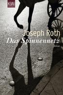 Joseph Roth: Das Spinnennetz ★★★★★
