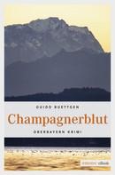 Guido Buettgen: Champagnerblut ★★★★