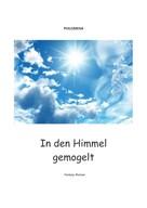 Philomena: In den Himmel gemogelt