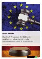 Larissa Naujoks: Das OMT-Programm der EZB unter gerichtlicher ultra-vires-Kontrolle