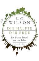 Edward O. Wilson: Die Hälfte der Erde ★★★★