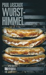 Wursthimmel - Müllers zweiter Fall