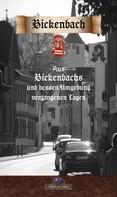 Ludwig Göhrs: Aus Bickenbachs und dessen Umgebung vergangenen Tagen