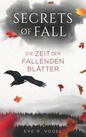 Eve R. Vogel: Secrets of Fall