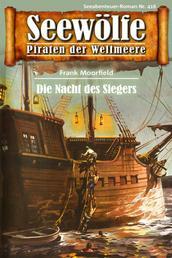 Seewölfe - Piraten der Weltmeere 416 - Die Nacht des Siegers
