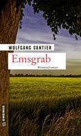 Wolfgang Santjer: Emsgrab ★★★★