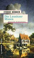 Ivonne Hübner: Die Lausitzer Musen ★★★★