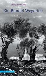 Ein Bündel Wegerich - Roman