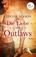 Connie Mason: Die Liebe des Outlaws ★★★★