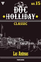 Doc Holliday Classic 15 – Western - Las Animas