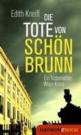 Edith Kneifl: Die Tote von Schönbrunn ★★★★