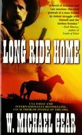 W. Michael Gear: Long Ride Home