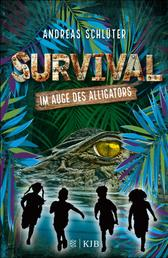 Survival - Im Auge des Alligators - Band 3