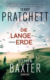 Die Lange Erde - Lange Erde 1 - Roman