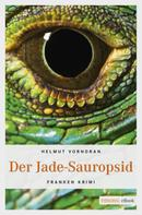 Helmut Vorndran: Der Jade-Sauropsid ★★★★