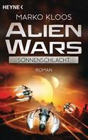 Marko Kloos: Alien Wars - Sonnenschlacht (3) ★★★★