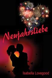 Neujahrsliebe - liebevoll-erotisch Kurzgeschichte