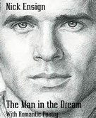 Nick Ensign: The Man in the Dream