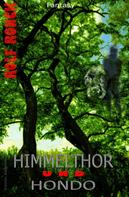 Rolf Ronck: Himmelthor und Hondo