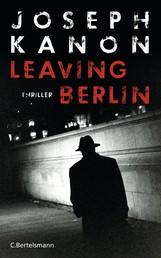 Leaving Berlin - Thriller