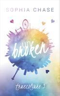 Sophia Chase: Unbroken: True Colours ★★★★