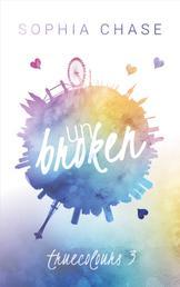 Unbroken: True Colours - Teil 3