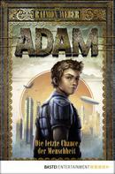 Raimon Weber: Adam - Die letzte Chance der Menschheit ★★★★