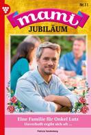 Patricia Vandenberg: Mami Jubiläum 11 – Familienroman